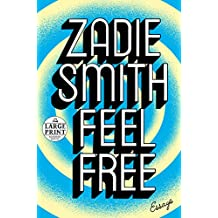 Feel Free: Essays (Random House Large Print)