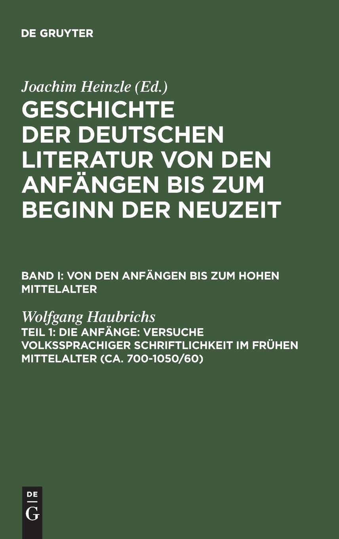Geschichte der deutschen Literatur von den Anfängen bis zum Beginn der Neuzeit. Von den Anfängen bis zum hohen Mittelalter: Geschichte der deutschen ... Von den Anfängen zum hohen Mittelalter
