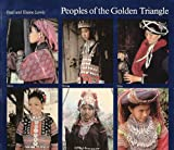 img - for Peoples of the Golden Triangle book / textbook / text book