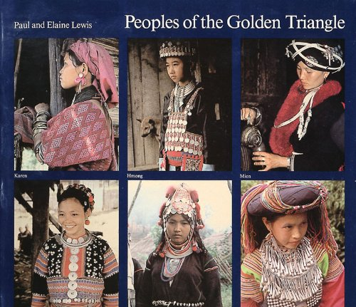 Peoples of the Golden Triangle: Six Tribes in Thailand