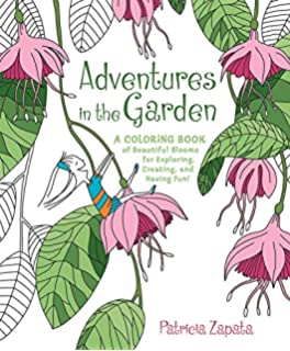 Adventures In The Garden A Coloring Book