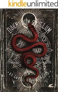 Daemonum Sigillum: As crônicas da Goécia - Livro 1