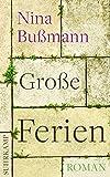 Große Ferien: Roman (suhrkamp taschenbuch, Band 4524)