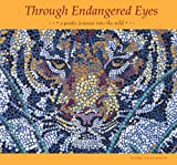 Through Endangered Eyes: A Poetic Journey into the Wild