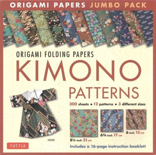 Origami Folding Papers Jumbo Pack: Kimono Patterns: 300 High-Quality Origami Papers in 3 Sizes (6 inch; 6 3/4 inch and 8 1/4 inch) and a 16-page Instructional Origami Book, by Tuttle Publishing