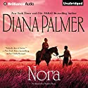 Nora Audiobook by Diana Palmer Narrated by Natalie Ross
