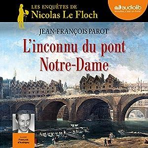 L'inconnu du pont Notre-Dame (Les enquêtes de Nicolas Le Floch 13) | Livre audio