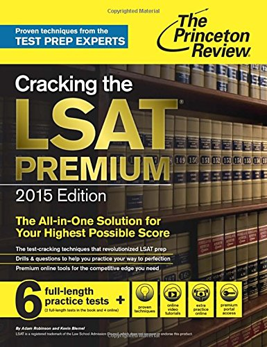 Cracking the LSAT Premium Edition with 6 Practice Tests, 2015 (Graduate School Test Preparation)