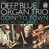 Goin' To Town: Live At The Green Mill offers