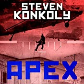 Black Flagged Apex : Volume 3 | Steven Konkoly