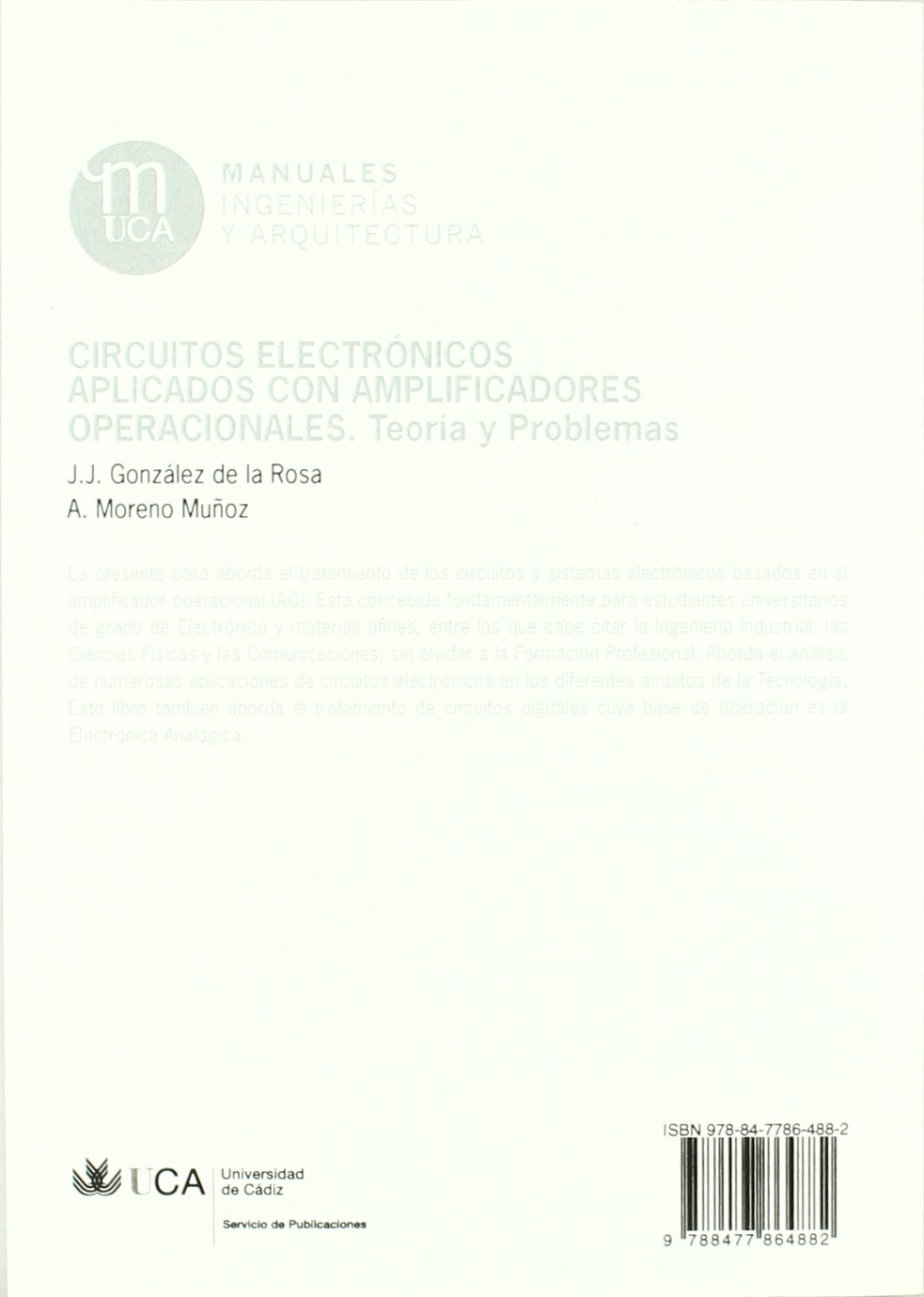Circuitos electrónicos aplicados con amplificadores operacionales : teoría y problemas: Juan Jose, Antonio Moreno-Munoz, González de la Rosa: 9788477864882: ...