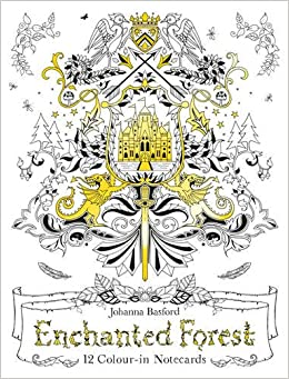 Enchanted Forest 12 Colour In Notecards Colouring Amazoncouk Johanna Basford 9781780677835 Books
