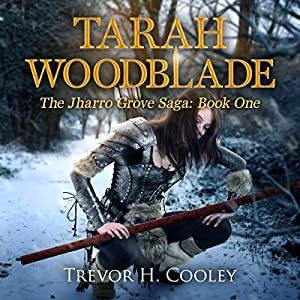 Tarah Woodblade Audiobook