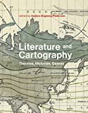 img - for Literature and Cartography: Theories, Histories, Genres (The MIT Press) book / textbook / text book