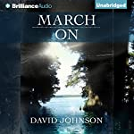 March On: The Tucker Series, Book 4 | David Johnson