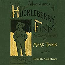 The Adventures of Huckleberry Finn Audiobook by Mark Twain Narrated by Alan Munro