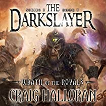 WRATH OF THE ROYALS: THE DARKSLAYER, BOOK 1
