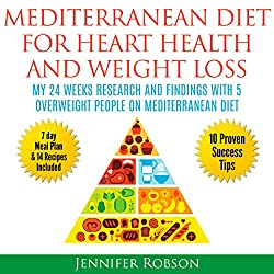 Mediterranean Diet for Heart Health and Weight Loss