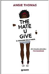 The hate U give. Il coraggio della verità Paperback