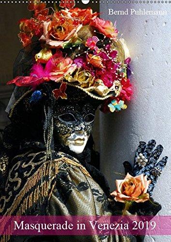 Masquerade in Venezia (Wandkalender 2019 DIN A2 hoch): Masken und Kostüme im venezianíschen Karneval (Monatskalender, 14 Seiten ) (Masquerade Maske)