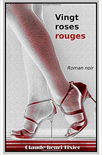 Vingt roses rouges  - Claude-Henri Tixier