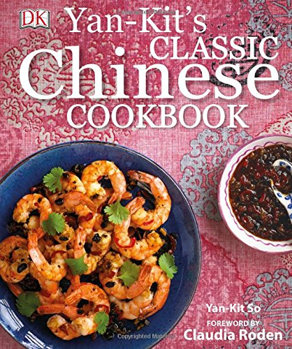 Yan-Kit's Classic Chinese Cookbook by Yan-kit So