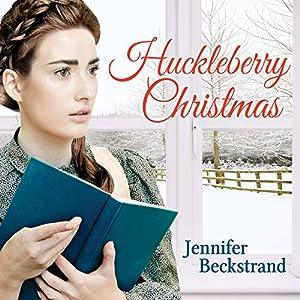 Huckleberry Christmas Audiobook