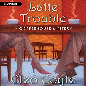 Latte Trouble Audiobook