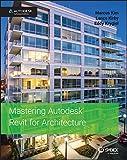 Mastering Autodesk Revit for Architecture