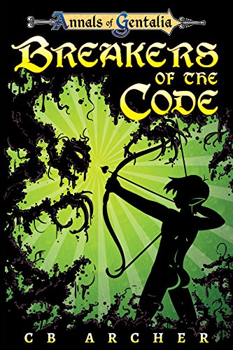 Breakers of the Code (The Anders' Quest Series Book 1) by [Archer, CB]