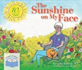 img - for The Sunshine on My Face: A Read-Aloud Book for Memory-Challenged Adults, 10th Anniversary Edition book / textbook / text book