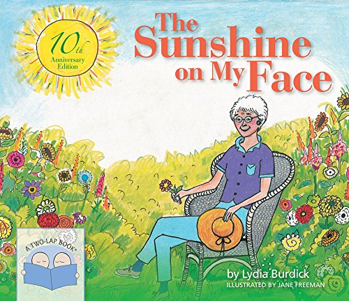 (The Sunshine on My Face: A Read-Aloud Book for Memory-Challenged Adults, 10th Anniversary Edition)