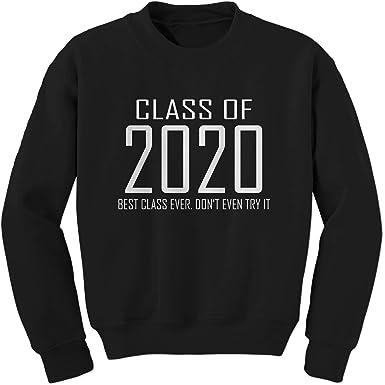 2020 Graduation Slogans.Ferocitees Class Of 2020 Best Class Ever Senior Graduation