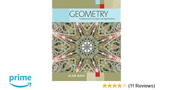Amazon geometry fundamental concepts and applications amazon geometry fundamental concepts and applications 9780321473318 alan bass books fandeluxe Choice Image