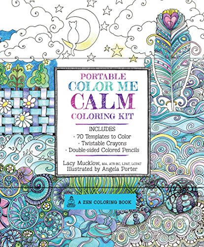 Portable Color Me Calm Coloring Kit: Includes Book, Colored Pencils and Twistable Crayons (A Zen Coloring Book) -