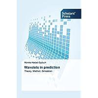 Wavelets in Prediction