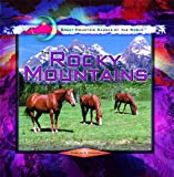 The Rocky Mountains, Charles W. Maynard, 0823969266