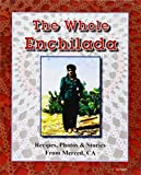 img - for The Whole Enchilada book / textbook / text book