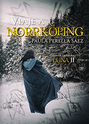 Viaje a Norrköping (Lunar de media luna nº 2) (Spanish Edition) by