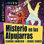 Misterio en las Alpujarras [Mystery in the Alpujarras]: Aventura Joven | Elvira Sancho,Jordi Surís