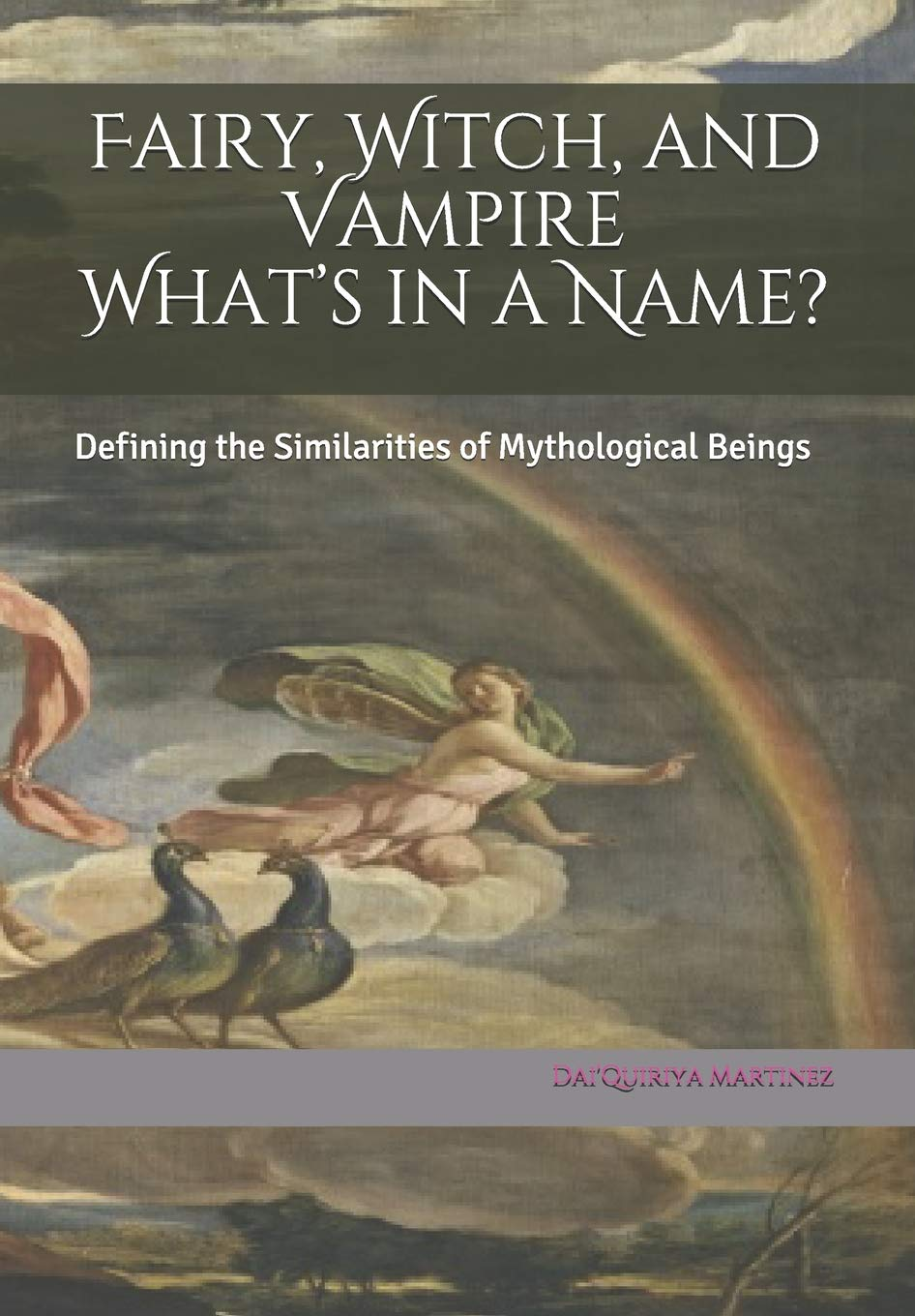 Fairy, Witch, and Vampire What's in a Name?: Defining the