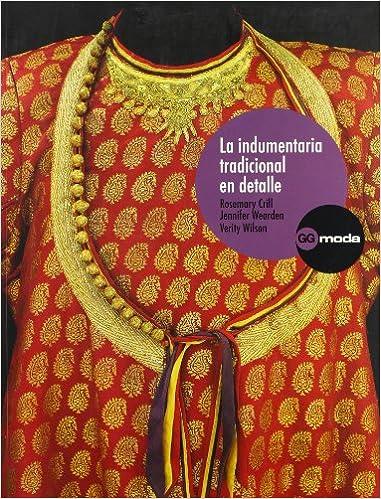 La indumentaria tradicional en detalle (GGmoda): Amazon.es ...