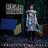 Idealistic Animals (Limited Deluxe Edition)