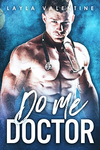Do Me Doctor (Tuck Valentine)