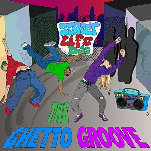 Streetlife DJs - The Ghetto Groove