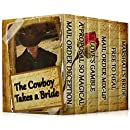 The Cowboy Takes a Bride (6 Inspirational Historical Romances)