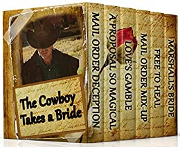 The Cowboy Takes a Bride (6 Inspirational Historical Romances) by [Williams, Susette, Dee, Tina, Blanton, Heather]