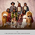 Native American Tribes: The History and Culture of the Utes Audiobook by  Charles River Editors Narrated by James Weippert