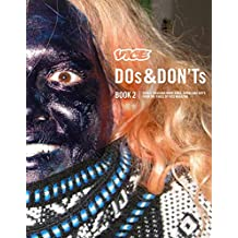 Vice Dos & Don'ts: Over a Thousand more Zings, Burns, and Riffs from the Pages of Vice Magazine: 2