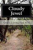 Cloudy Jewel, Grace Livingston Hill, 1500144347